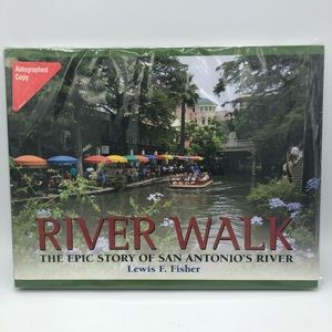 Autographed River Walk Book by Lewis F. Fisher